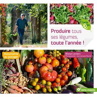 Produire tous ses légumes toute l´année